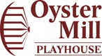 Oyster Mill Playhouse